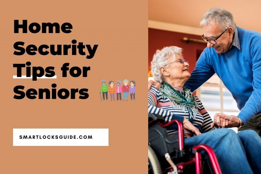Home Security Tips for Seniors