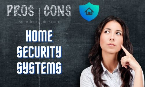 Pros Cons Home Security Systems